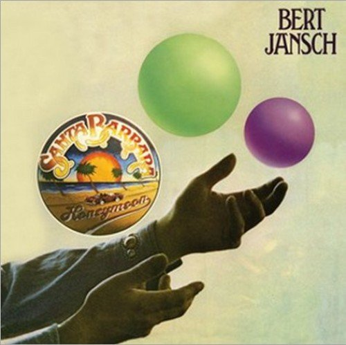 Bert Jansch Santa Barbara Honeymoon Import Eu