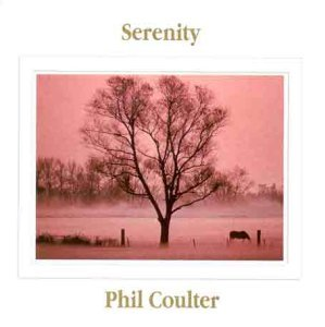 Phil Coulter Serenity Import Gbr