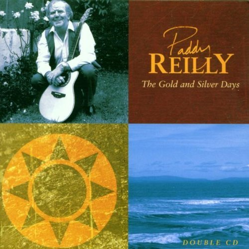 Paddy Reilly Gold & Silver Days Import Gbr