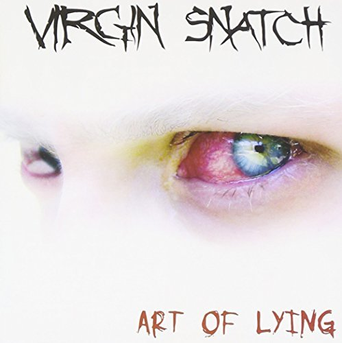 Virgin Snatch Art Of Lying