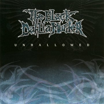 Black Dahlia Murder Unhallowed