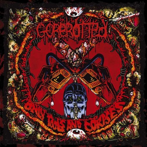 Gorerotted Only Tools & Corpses