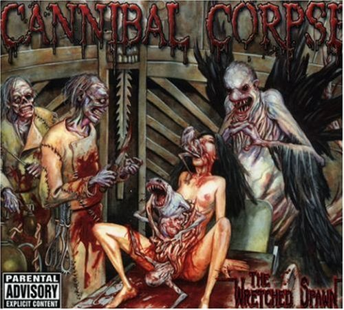 Cannibal Corpse Wretched Spawn Explicit Version