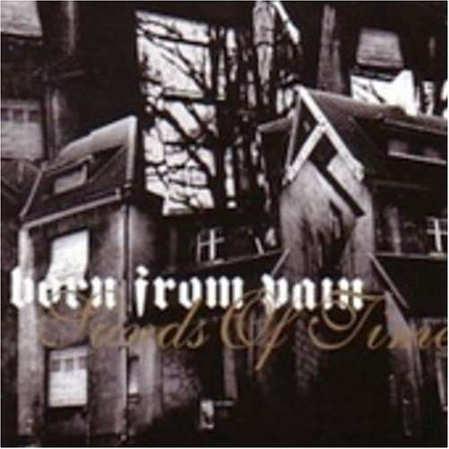 Born From Pain Sands Of Time Enhanced CD