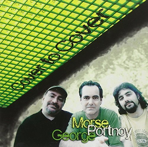 Morse Portnoy George Cover To Cover