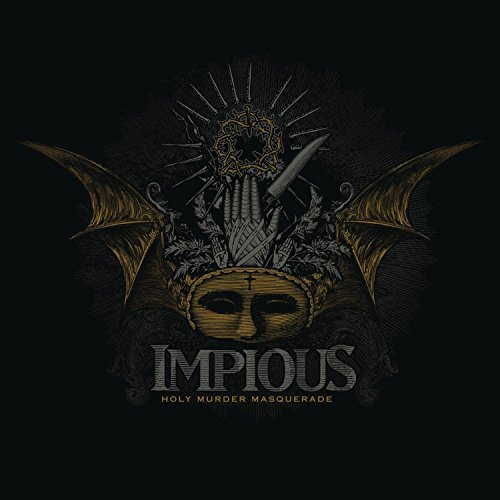 Impious Holy Murder Masquerade