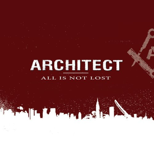 Architects All Is Not Lost