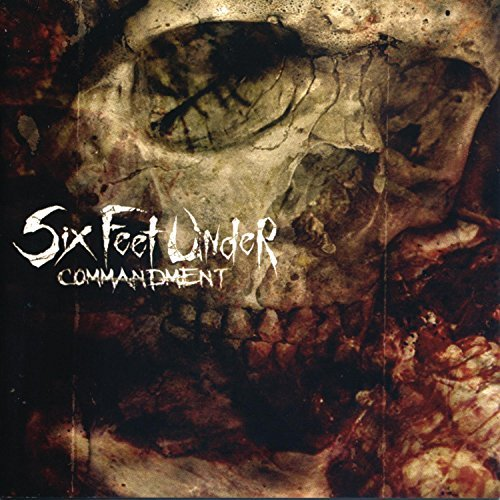 Six Feet Under Commandment