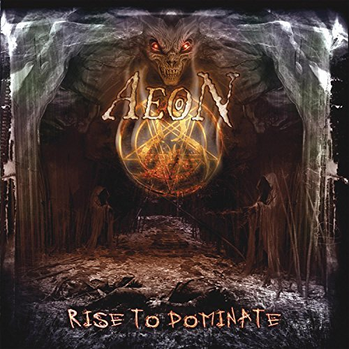 Aeon Rise To Dominate