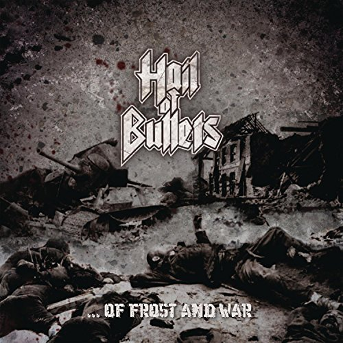 Hail Of Bullets Of Frost & War
