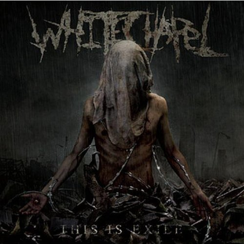 Whitechapel This Is Exile