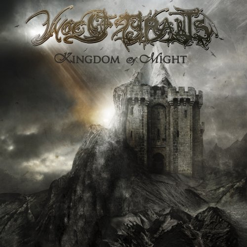 Woe Of Tyrants Kingdom Of Might