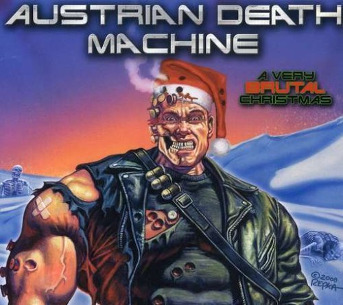 Austrian Death Machine Very Brutal Christmas