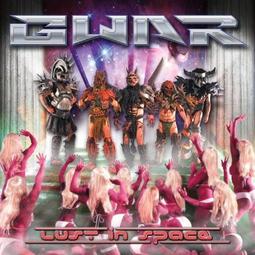 Gwar Lust In Space