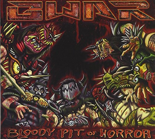 Gwar Bloody Pit Of Horror