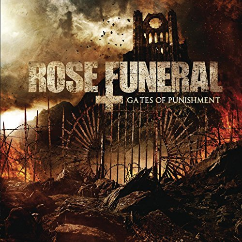 Rose Funeral Gates Of Punishment