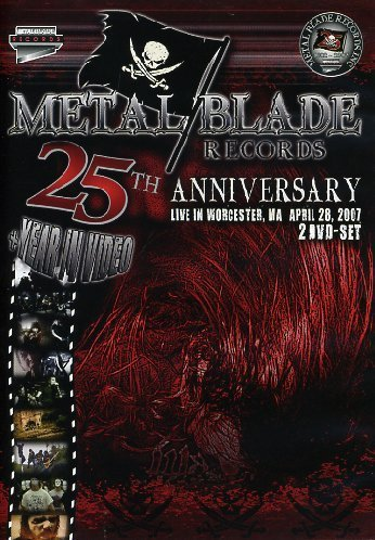 Metal Blade Records 25th Year Metal Blade Records 25th Year
