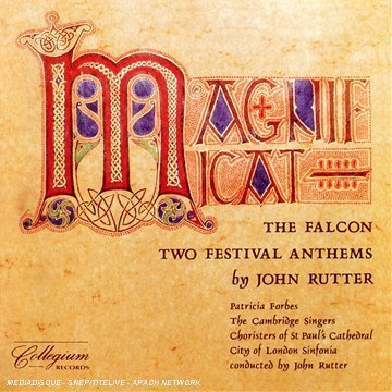 John Rutter Magnificat Falcon Fest Anthem Forbes Scott Lucas Rutter City Of London Sinfonia