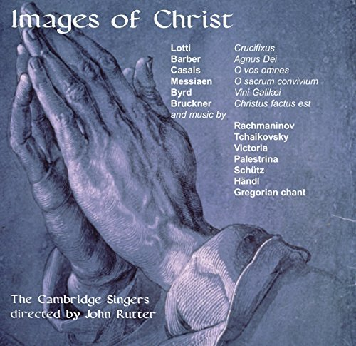 John & The Cambridge Si Rutter Images Of Christ Rutter Cambridge Singers
