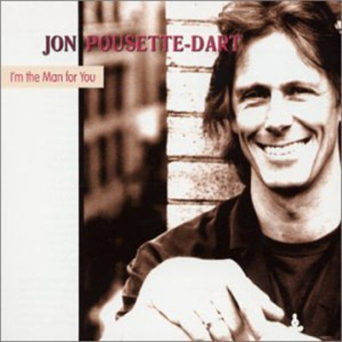 Jon Pousette Dart I'm The Man For You Import Deu