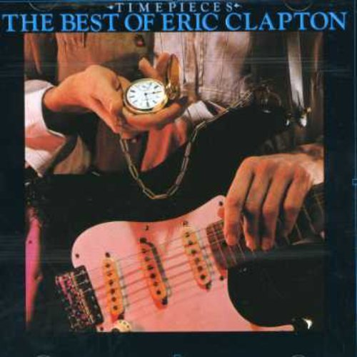 Eric Clapton Time Pieces Best Of E.C.