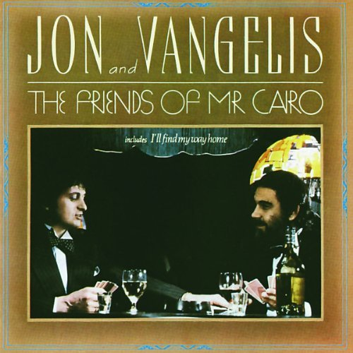 Jon & Vangelis Friends Of Mr. Cairo