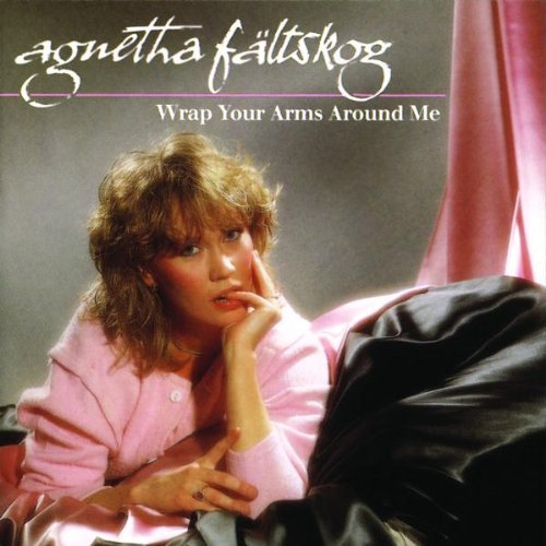 Faltskog Agnetha Wrap Your Arms Around Me Import Eu