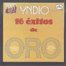 Yndio 16 Exitos De Oro