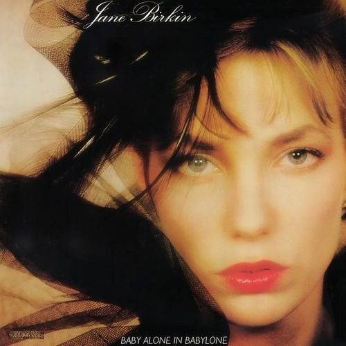 Jane Birkin Baby Alone In Babylone Import Eu