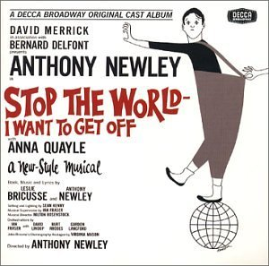 Cast Recording Stop The World I Want To Get O Remastered