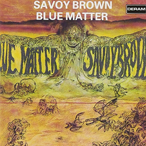 Savoy Brown Blue Matter