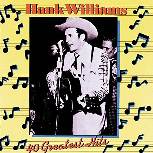 Williams Hank Sr. 40 Greatest Hits