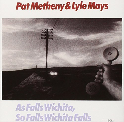 Pat Metheny As Falls Wichita So Fall Wichi