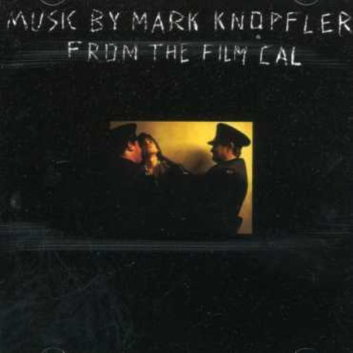 Cal Soundtrack Music By Mark Knopfler