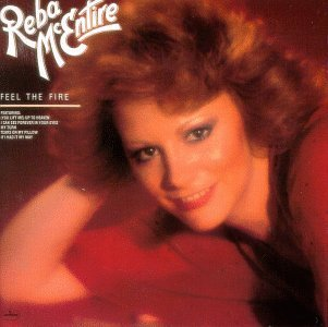 Reba Mcentire Feel The Fire