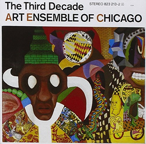 Art Ensemble Of Chicago Third Decade