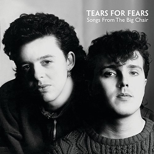 Tears For Fears Songs From The Big Chair