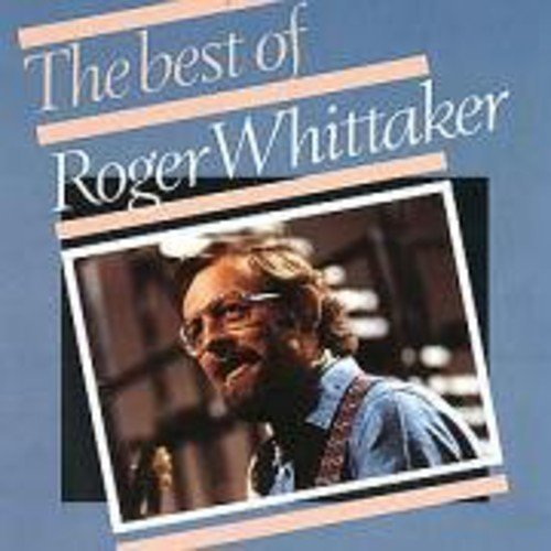 Roger Whittaker Best Of Roger Whittaker Import Eu