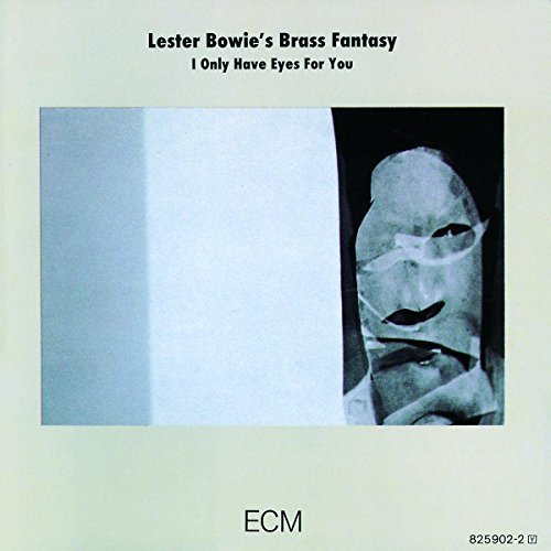 Bowie Lester Brass Fantasy I Only Have Eyes For You