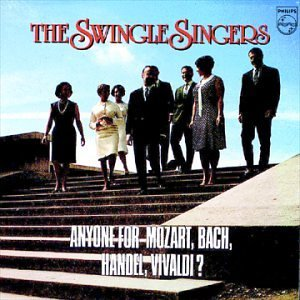 Swingle Singers Anyone For Mozart Bach Handel