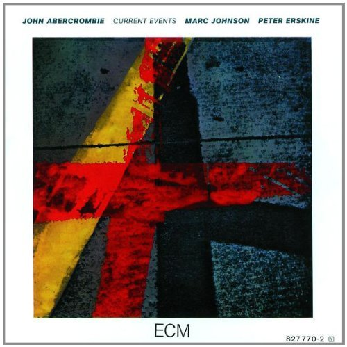 John Abercrombie Current Events