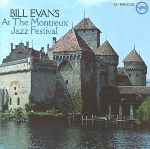 Bill Evans At The Montreux Jazz Festival Incl. Bonus Track