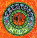 Electric Love Hogs Electric Love Hogs *