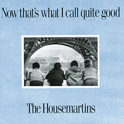 Housemartins Now That's What I Call Quite G Import Gbr