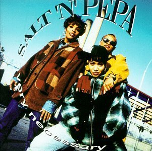 Salt N Pepa Very Necessary