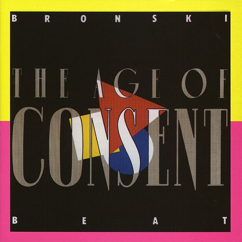 Bronski Beat Age Of Consent