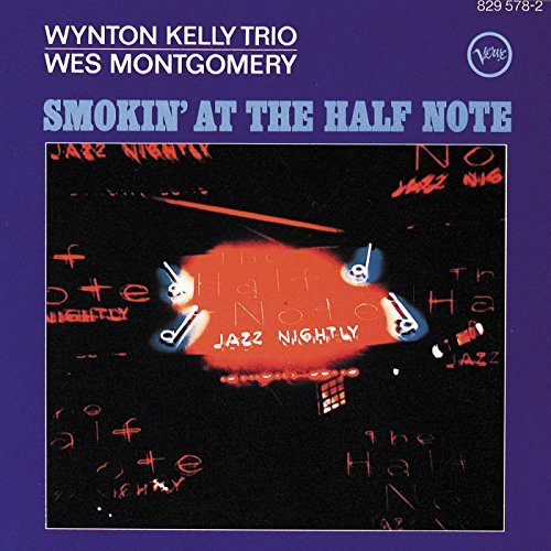 Wes Montgomery Smokin' At The Half Note