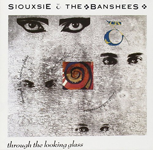 Siouxsie & The Banshees Through The Looking Glass Import Eu