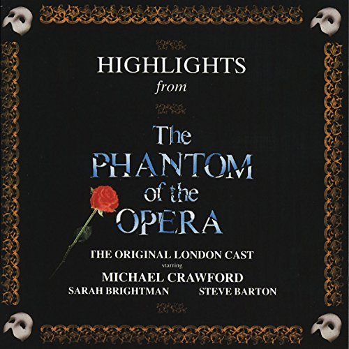 Cast Recording Phantom Of The Opera Highlights