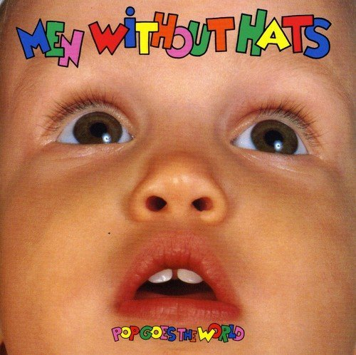 Men Without Hats Pop Goes The World Import